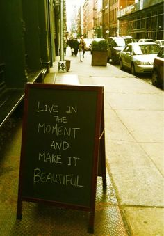 i wanna have a chalk board out front with a different quote written on it daily. :)