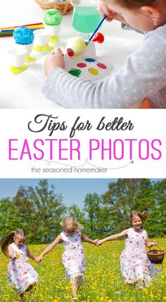 Easter Photos don't have to be boring. Follow my 5 Tips for Better Easter Photos and create beautiful memories. www.seasonedhomemaker.com