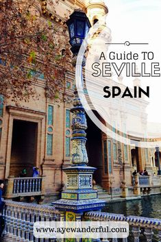1 day in Seville   Things to do in Seville   Seville Itinerary   Spain   Read more on www.ayewanderful.com. #spaintravel