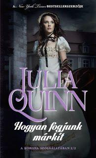 Ready2ReadThis: Julia Quinn : Hogyan fogjunk márkit