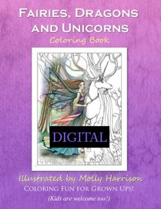 Featuring 20 Of Mollys Fairies With Dragons And Unicorns Illustrations Perfect For Adults Kids
