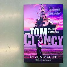 Tom Clancy In zijn macht Tom Clancy, Thrillers, Toms, Thriller Books, Suspense Movies