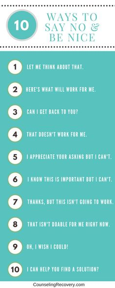 Saying no is a big step for people struggling with codependency. It's important for self-care and helps avoid resentments. 10 ways to say no and be nice Codependency Recovery Tips Material Didático, Mental Training, Assertiveness, Relationship Advice, Marriage Tips, Relationship Problems, Struggling Relationship Quotes, Relationship Fights, Relationship Drawings