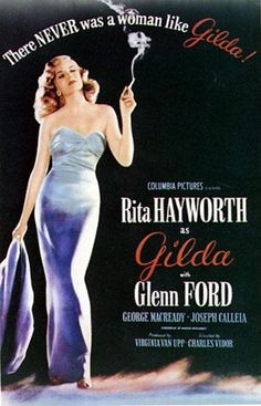 "Rita Hayworth and Glenn Ford, in the Film Noir, ""Gilda"" Old Movie Posters, Classic Movie Posters, Cinema Posters, Classic Films, Vintage Posters, Vintage Ads, Vintage Designs, Rita Hayworth Movies, Rita Hayworth Gilda"