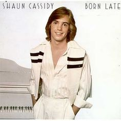 Shaun Cassidy...I don't even understand this now.