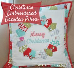 Embroidered Christmas Dresden Pillow {Tutorial}