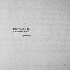Love can fade