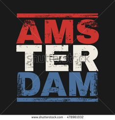 Vector illustration on the theme of Amsterdam. Grunge background. Typography, t-shirt graphics, poster, banner, print, postcard