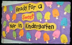 """Back to school """"Ready for a sweet Year in Kinder"""" bulletin board!"""