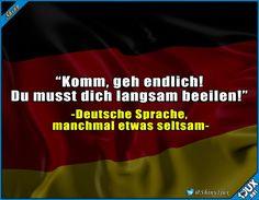 So ist unsere Sprache eben :) #deutsch #Sprüche #Memes #Deutschland #Humor #lustig