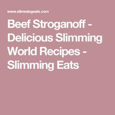 Beef Stroganoff - Delicious Slimming World Recipes - Slimming Eats