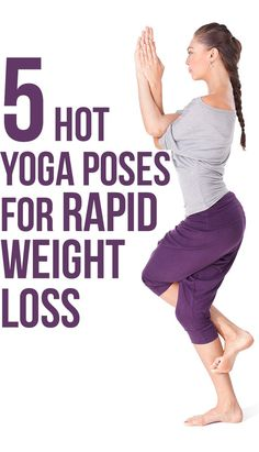 5 Hot Yoga Poses For Rapid Weight Loss