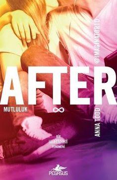 After Mutluluk - Anna Todd E-Kitap İndir (epub,mobi,pdf) Anna Todd, Wattpad, Entertaining, Film, Books, Movie Posters, Movies, Pdf, Google