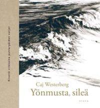 http://www.adlibris.com/fi/product.aspx?isbn=9511251570 | Nimeke: Yönmusta, sileä - Tekijä: Caj Westerberg - ISBN: 9511251570 - Hinta: 15,20 €