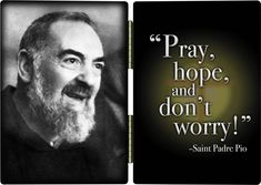 PRAY.HOPE.DONT WORRY.