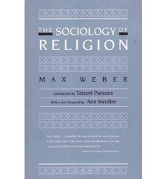 """In """"The Sociology of Religion, """"first published in the United States in 1963, """" """"Max Weber looks at the significant role religion has played in social change throughout history. The book was a formative text of the new discipline of sociology and has gone on to become a classic in the social sciences."""