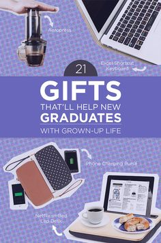 21 Grad Gifts That'll Make Grown-Up Life A Bit Easier