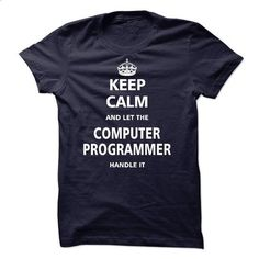 Let the COMPUTER PROGRAMMER - #shirt outfit #band shirt. CHECK PRICE => https://www.sunfrog.com/LifeStyle/Let-the-COMPUTER-PROGRAMMER.html?68278