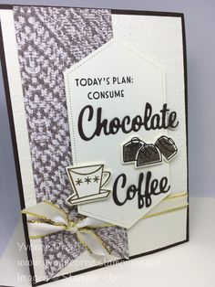 Chocolate Cocktails, Coffee Cookies, Fun Sayings, Chocolate Coffee, Happy Mail, Coffee Cafe, Card Maker, Love You More Than, Mail Art
