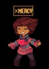 *Only Mercy...Don't Fight...(or you gonna kill Sans ToT)