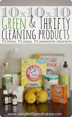 10x10x10 Green & Thrifty Cleaning Products--this is so cool! Just 10 different household items mixed 10 different ways can make 10 awesome cleaners for everything in your house! (Post includes a super cute free printable with all 10 homemade cleaner recipes!) #springcleaning #natural #cleaners
