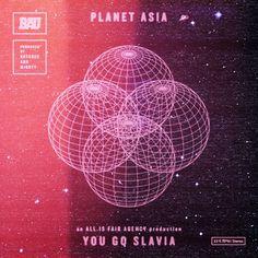 Planet Asia – You Go Slavia
