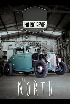 Hot Rod Revue: The North.