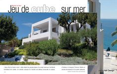 Moderne home on the Mediterranean coast in France, featured in Maison Cote Sud, one of the 15 International publications I subscribe to.