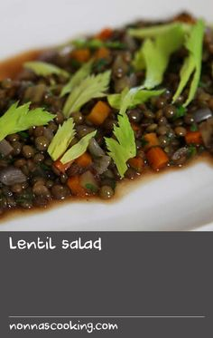 Lentil salad   This salad recipe is so easy anyone can do it; so good you'll make it over and over. You dice the vegetables roughly to the size of the lentils and boil them all together, then dress them with a vinaigrette that is bright with the aniseed flavour and aroma of fresh tarragon.