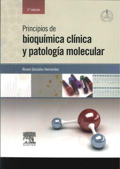 Principios de bioquímica clínica y patología molecular / Álvaro González Hernández. 2ª ed. 2014