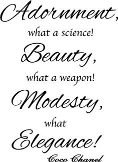 Coco Chanel Adornment, what a science! Beauty, what a weapon! Modest, what elegance! cute wall art wall sayings:Amazon:Home Kitchen