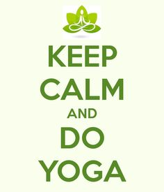 Afbeelding van http://yoga-naturopathyclinic.com/wp-content/uploads/2014/05/keep-calm-and-do-yoga-65.png.