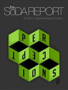 the-soda-report-volume-1-2013 by Society of Digital Agencies via Slideshare