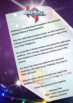 Hi #KISPinoy fans, thank you all for participating in our nationwide auditions. Please see the official announcement from Mr. Matthew Choi. He would like to extend his sincerest gratitude for your overwhelming support and passion. Kamsahamnida!
