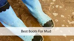 Muddy Spring Outdoors: Best Boots