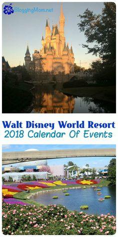 Walt Disney World 2018 Calendar of Events! #WaltDisneyWorld #travelflorida #familytravel #disney #disneyworld #magickingdom #epcot