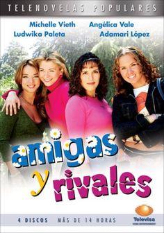 Amigas y rivales (2001) http://en.wikipedia.org/wiki/Amigas_y_rivales