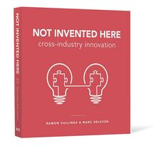 Pakhuis de Zwijger - Boeklancering: Not Invented Here - Cross-industry innovation Design Thinking, Not Invented Here, Blockchain, Innovation Books, Branding, Marketing, Inventions, Books To Read, Industrial