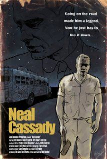 """Neal Cassady (2007), directed by Noah Buschel. The story of what happened to Neal Cassady after Jack Kerouac's """"On The Road"""" came out. Deals primarily with Neal's relationship to his fictional alter-ego, Dean Moriarty."""