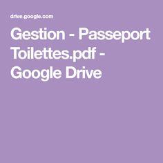 Gestion - Passeport Toilettes.pdf - GoogleDrive Google Drive, Passport, Management, Toilets