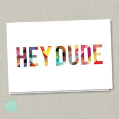 hipster love <3    Hey Dude I Kinda Love You  Greeting Card by PapermintInk on Etsy, $4.00