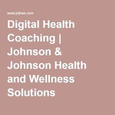 Digital Health Coaching | Johnson & Johnson Health and Wellness Solutions