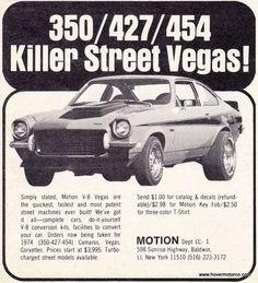 The Chevrolet Vega is a subcompact automobile that was produced by the Chevrolet division of General Motors (GM) from 1970 to 1977