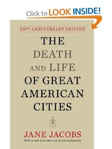 OWNED The Death and Life of Great American Cities (50th Anniversary Edition) by Jane Jacobs