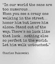 Charles Bukowski, Let It Be