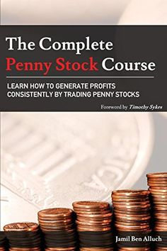 EBook The Complete Penny Stock Course: Learn How To Generate Profits Consistently By Trading Penny Stocks Author Jamil Ben Alluch and Timothy Sykes Stock Market Books, Timothy Sykes, Plant Paradox, Penny Stocks, Business And Economics, Business Money, Business Tips, Day Trading, Online Trading