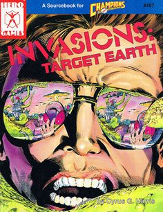 Invasions: Target Earth edition) - Invasions: Target Earth has everthing you need to know about comic-book invasions. Hero Games, Playing Games, I Am Game, Comic Books, Earth, Table, Paradise, Gaming, Rpg