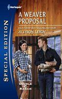 A Weaver Proposal - Allison Leigh (HSE #2174 - Mar 2012)