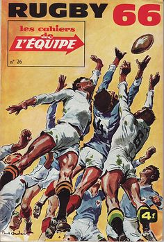 Cahiers de l'Equipe Rugby 1966 by Frederic Humbert (www.rugby-pioneers.com), via Flickr