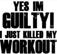 killed my workout